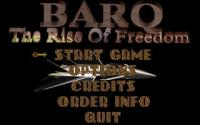 BARQ: The Rise of Freedom